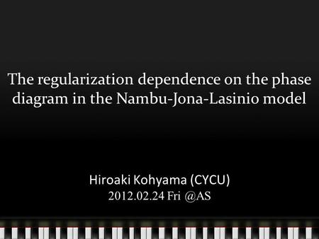 The regularization dependence on the phase diagram in the Nambu-Jona-Lasinio model Hiroaki Kohyama (CYCU) 2012.02.24