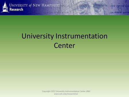 University Instrumentation Center. Established in 1973 in response to the challenges of acquiring, operating, and maintaining costly scientific equipment,