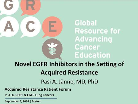 Novel EGFR Inhibitors in the Setting of Acquired Resistance