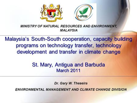 Malaysia's South-South cooperation, capacity building programs on technology transfer, technology development and transfer in climate change St. Mary,