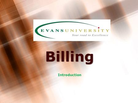 Billing Introduction 2 Role of Billing Department Treat the Agent as a customer!