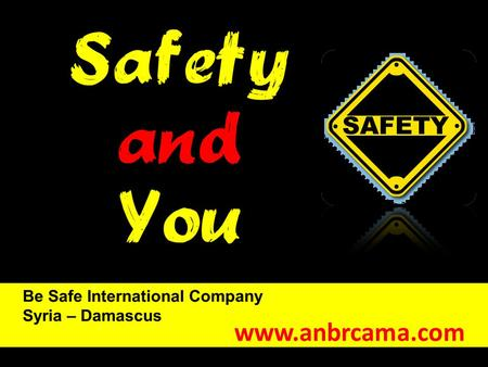 Www.anbrcama.com. Why safety is required?