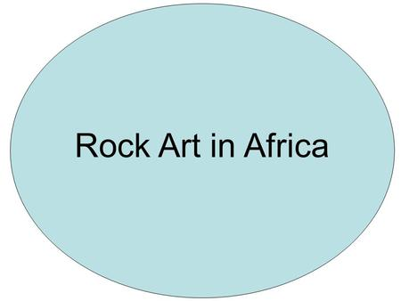 Rock Art in Africa.