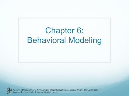Chapter 6: Behavioral Modeling