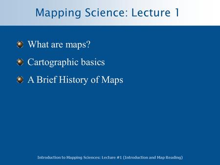 Mapping Science: Lecture 1