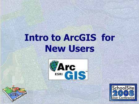 Intro to ArcGIS for New Users. ArcGIS Desktop Advanced GeoprocessingArcInfo ArcReader Data Access Map Viewing Query Advanced EditingArcEditor ArcView.