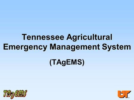 Tennessee Agricultural Emergency Management System (TAgEMS)