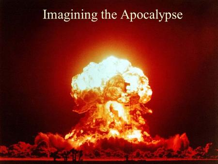 Imagining the Apocalypse. The genre of apocalypse Influential genre c.250BC – 200AD –Maccabees Different literary forms –Visionary experiences –Symbolism.