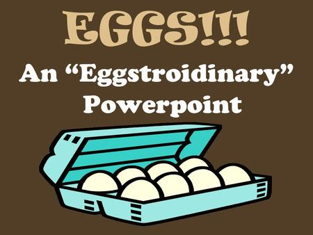 "EGGS!!! An ""Eggstroidinary"" Powerpoint. Nutrient Content Good source of complete protein All essential amino acids Thiamin, Riboflavin, iron, phosphorous."