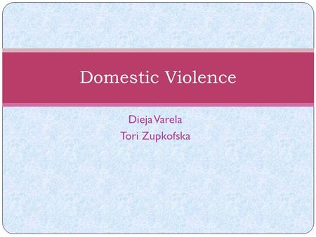 Dieja Varela Tori Zupkofska Domestic Violence. FCR's Programs & Services Individual Supportive Counseling Mental Health Treatment Address Confidentiality.