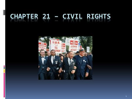 1. RIDING FOR FREEDOM  Civil rights activists ride buses across the South (Washington D.C. to New Orleans)  CORE in 1961 tests Supreme Court decisions.