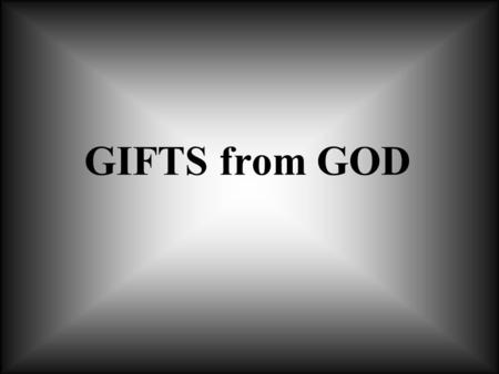 GIFTS from GOD. HIMSELF HIS WORDS KING JAMES BIBLE 1611.