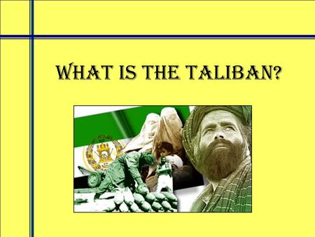 What is the Taliban?. The Taliban are the group that govern Afghanistan. Today the Taliban control 90% of Afghanistan, but they started in 1994, by taking.