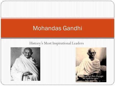 History's Most Inspirational Leaders