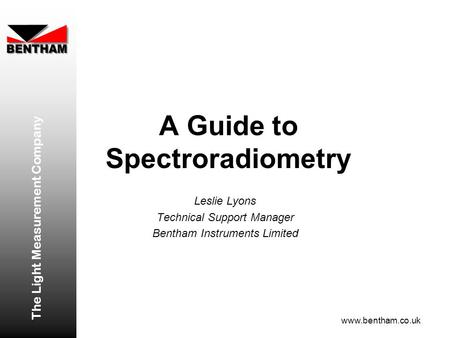 A Guide to Spectroradiometry