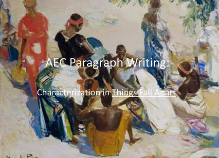 AEC Paragraph Writing:
