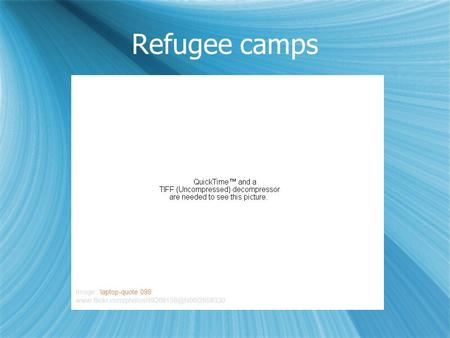 Refugee camps Image: 'laptop-quote 098'