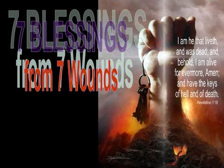 FOR EVERY DROP OF BLOOD…..THERE IS A BLESSING! RESURRECTION BLESSING #1 - FREEDOM of our WILL Wound #1 SWEAT TO BLOOD Wound #1 SWEAT TO BLOOD Isaiah.