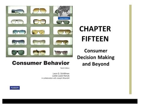 Consumer Decision Making and Beyond