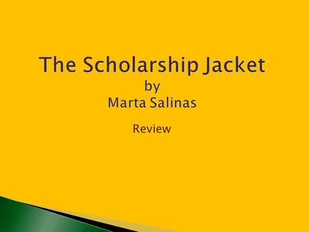 the scholarship jacket by marta salinas essay