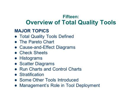 Fifteen: Overview of Total Quality Tools