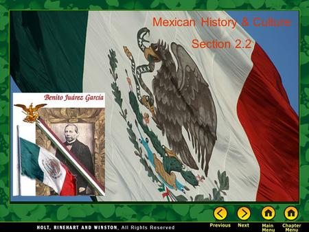Mexican History & Culture Section 2.2. History and Culture The Big Idea Native American cultures and Spanish colonization shaped Mexican history and culture.