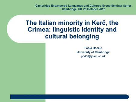 endangered and minority languages A conference has been held to discuss how some of the world's most endangered languages are dying languages if people want to learn minority languages.