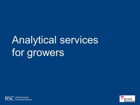 Analytical services for growers. Analytical services What farmers want to know Farmers and other growers send sample of soil, leaf tissue and fertilisers.