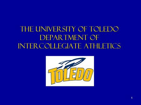 1 the university of toledo department of intercollegiate athletics.