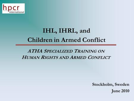Armed conflict under international humanitarian law