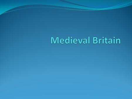 Medieval Britain Time span between the collapse of the Roman Empire and the Renaissance is called the Middle Ages. The Middle Ages was a period of enormous.