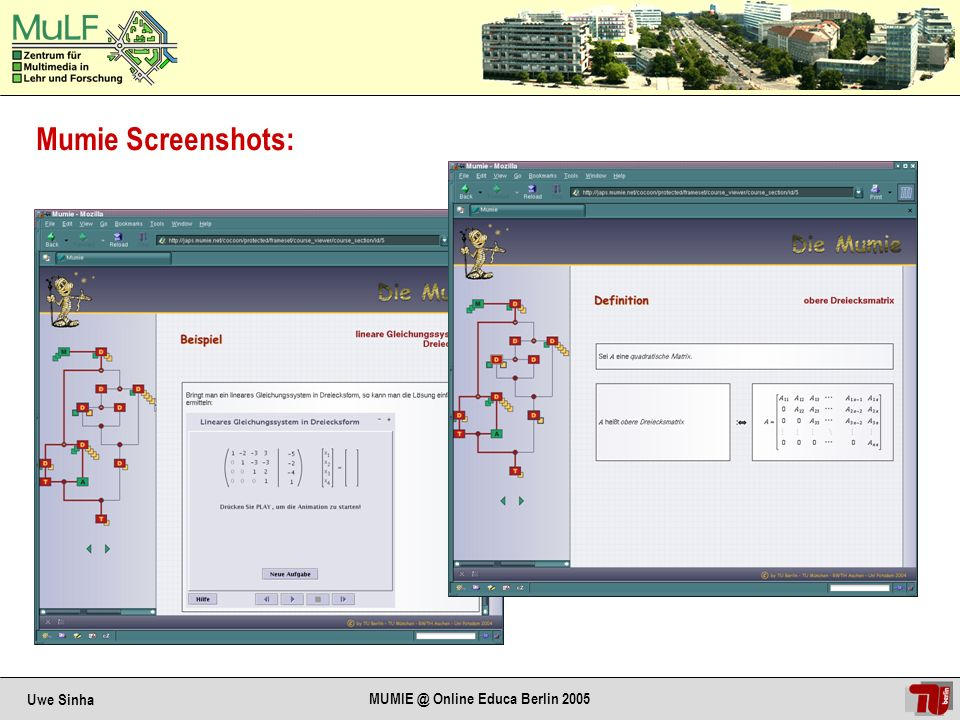 Uwe Sinha MUMIE @ Online Educa Berlin 2005 CourseCreator: Course without content assigned Course with content assigned
