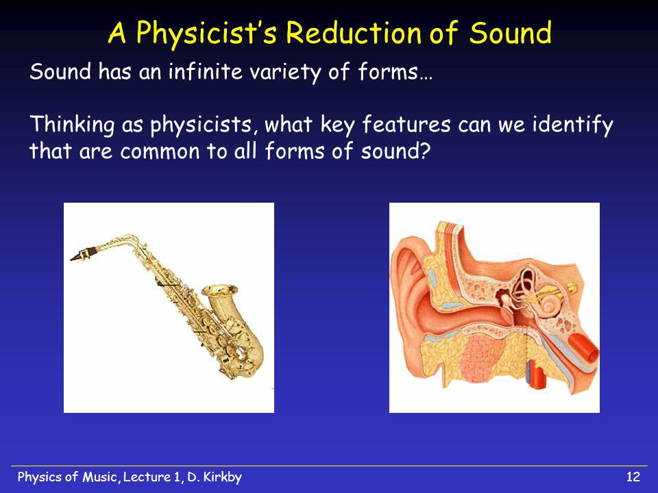 Physics of Music, Lecture 1, D.