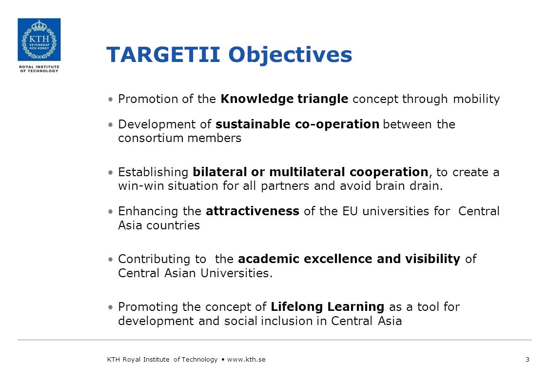 TARGETII partner Countries 4KTH Royal Institute of Technology www.kth.se