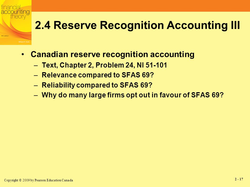 Copyright © 2009 by Pearson Education Canada 2 - 18 2.6 Conclusion True net income does not exist –Why.