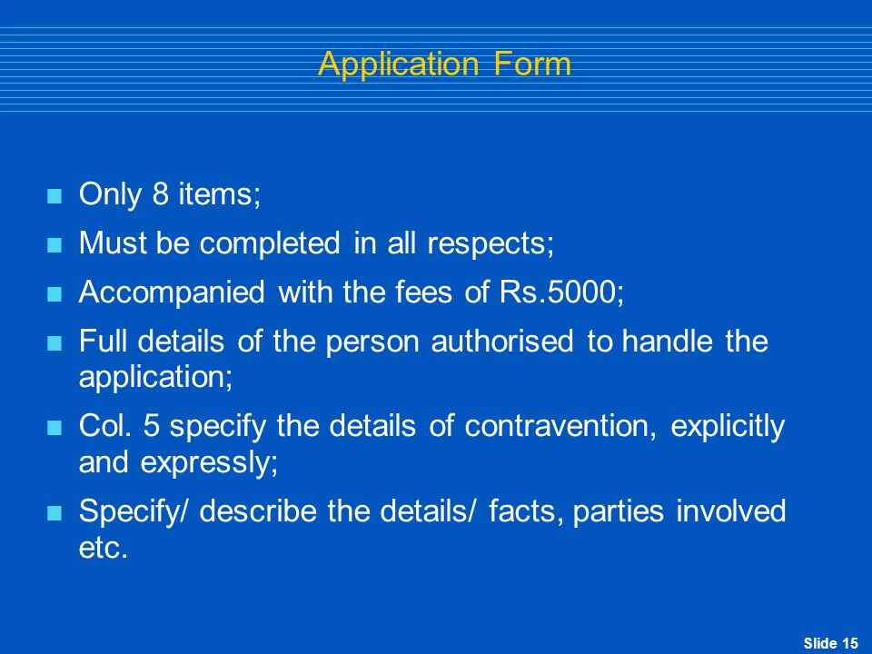 Slide 16 Compounding Process -  Receipt of application;  Receipt of fees;  Examination by RBI;  Calling for additional documents, if required;  Opportunity of personal hearing;  Passing of Compounding Order;  Payment of penalty; and  Issuance of Certificate for payment of penalty.