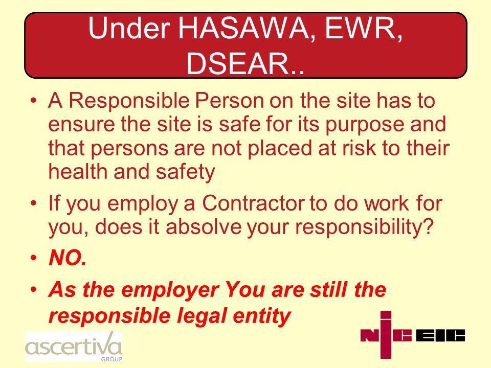 Under HASAWA, EWR, DSEAR..