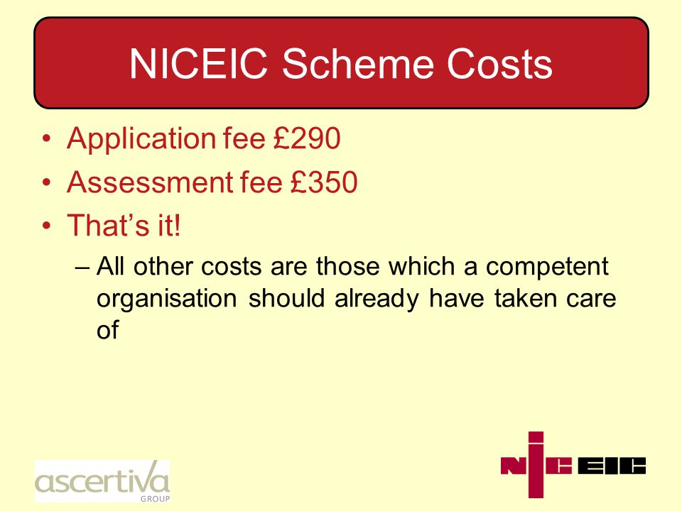 Costs 1 Cost savings can be made by: –Not employing qualified electricians –Not having accurate test equipment –Not carrying out all tests – only 10% –Not producing complete documentation for the work undertaken –Not carrying Public Liability insurance –Not having copies of Guidance documents