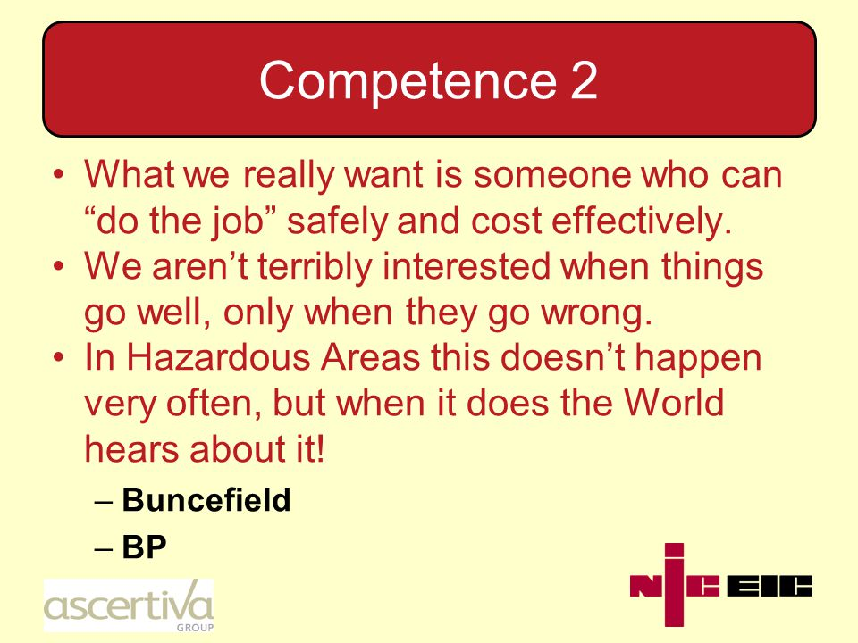 Competence 3 What does being Competent mean.