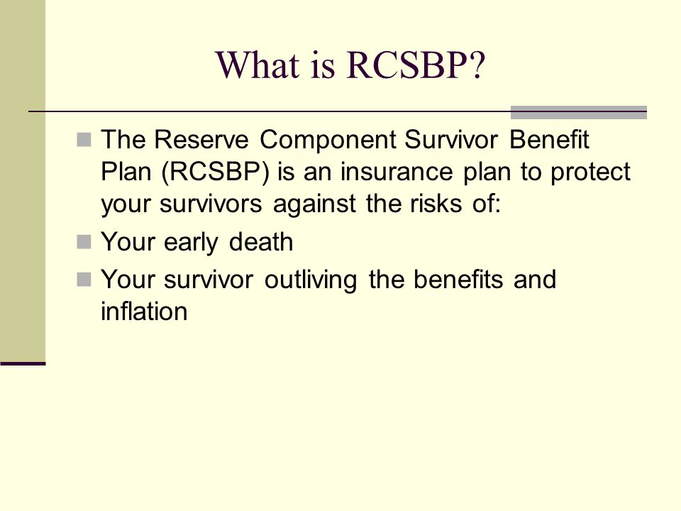 Here s How it Works You pay a monthly premium to be covered under RCSBP.