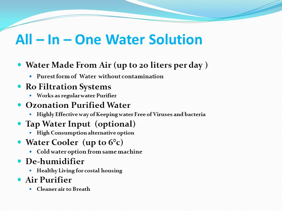 Air-O-Water -- Pure Drinking Water 100% pure water made from Air .