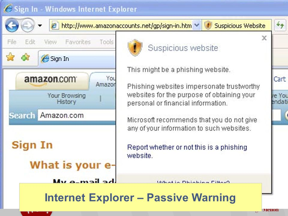 ©2012 Carnegie Mellon University : 37 Discussion of Phish Warnings Active IE warnings – Most saw the warning, but many did not believe it Since it gave me the option of still proceeding to the website, I figured it couldn't be that bad – Some element of habituation (looks like other warnings) – Saw two pathological cases