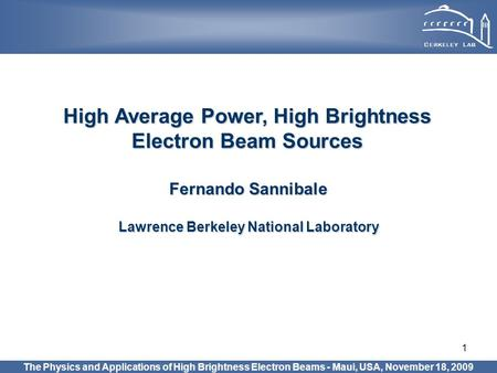 High Average Power, High Brightness Electron Beam Sources