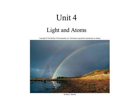 Unit 4 Light and Atoms.