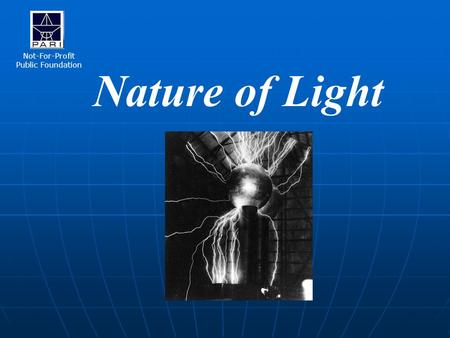 Nature of Light Not-For-Profit Public Foundation.
