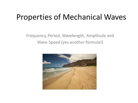 Properties of Mechanical Waves