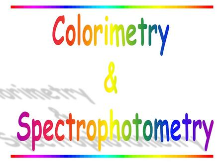  Colorimetry is the use of the human eye to determine the concentration of colored species.  Spectrophotometry is the use of instruments to make the.