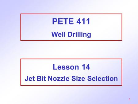 Lesson 14 Jet Bit Nozzle Size Selection