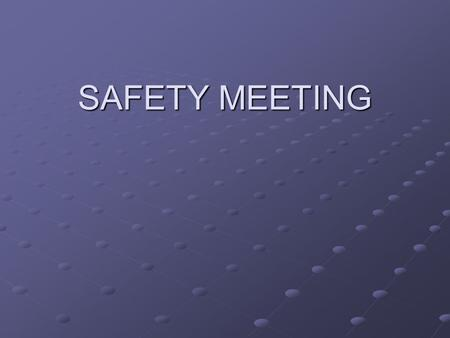 "SAFETY MEETING ""Portable Fire Extinguisher Safety"" ""Portable Fire Extinguisher Safety"""