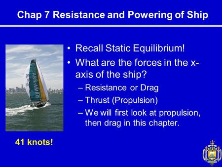 Chap 7 Resistance and Powering of Ship